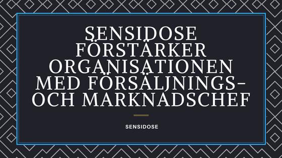 Sensidose förstärker organisationen med försäljnings- och marknadschef