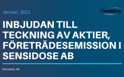 Inbjudan till Teckning av Aktier, Företrädesemission i Sensidose AB