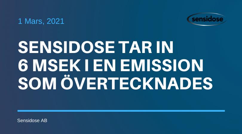 Sensidose tar in 6 MSEK i en emission som övertecknades